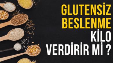Glutensiz Beslenmek Kilo Verdirir Mi ?