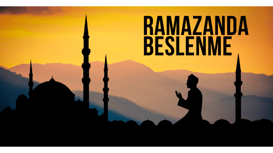 Ramazanda Beslenme
